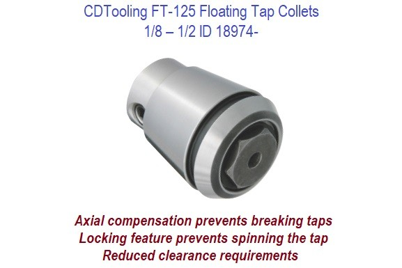 1/8 - 1/2 FT-125 Floating Tap Collets ID 18974-