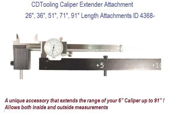 26, 36, 51,71,91 Inch Caliper Extender Attachment, Extends 6