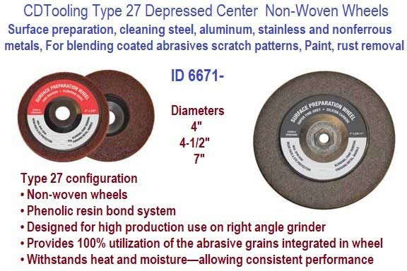 Depressed Center Non-Woven Surface Preparation Wheels 4, 4-1/2, 7 Inch Diameters 10 Packs ID 6671-