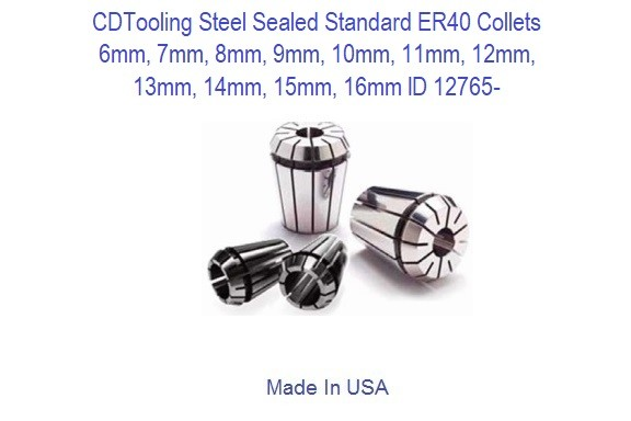 METRIC - Steel Sealed Standard- ER40 Collets - 6, 7, 8, 9, 10, 11, 12, 13, 14, 15, 16 mm ID 12765-
