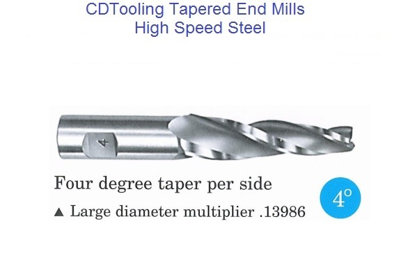 4 Degree Per Side Tapered End Mills HSS 3/32 - 1/2 Tip , 3/8 - 1