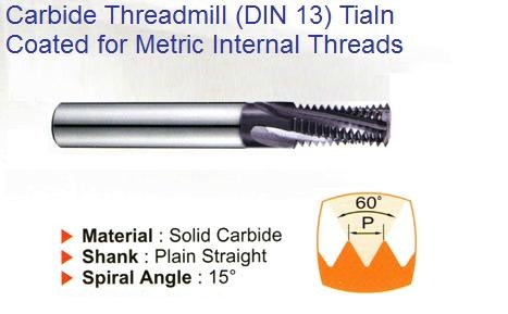 Carbide Thread Mills 60 Degree, Helical Flute, TiAlN coated for Metric Internal Threads DIN ID 1238-
