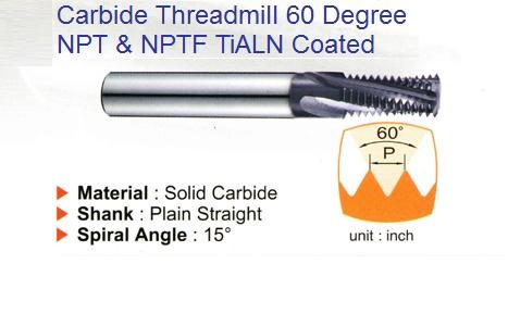 Carbide Threadmills 60 Degree, Helical Flute, TiAlN coated for NPT and NPTF Internal Threads