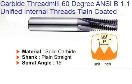 Solid Carbide Threadmills 60 Degree, Helical Flute, TiAlN coated for Unified Internal Threads ANSI B 1.1 ID 459-