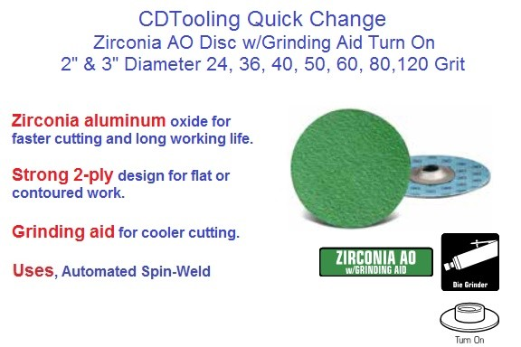 Abrasive Quick Change Disc Zirconia AO w/Grinding Aid Turn On 2