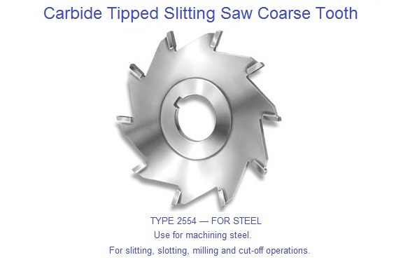 Carbide Tipped Slitting Saw Coarse Tooth Use for machining steel
