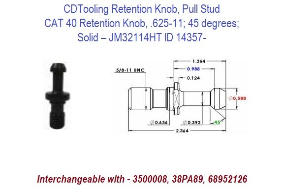 High Torque Retention Knob, Pull Stud, CAT40, 625-11, 45 degrees, Solid JM32114HT ID 14357-