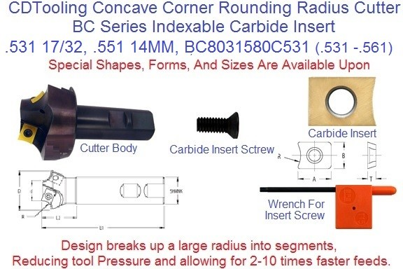 .531 17/32, .551 14.0mm  BC8031580C531 Corner Rounding, Indexable Carbide, Concave Radius Cutter EC15 ID 2212-