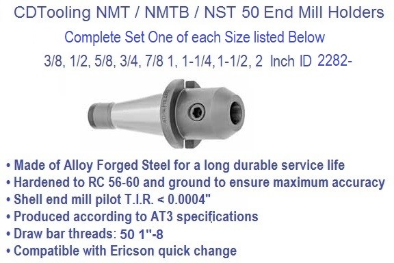 NST50 / NMTB50 Taper, End Mill Holder Set 3/8-2 Inch 9 Piece Set ID 2282-