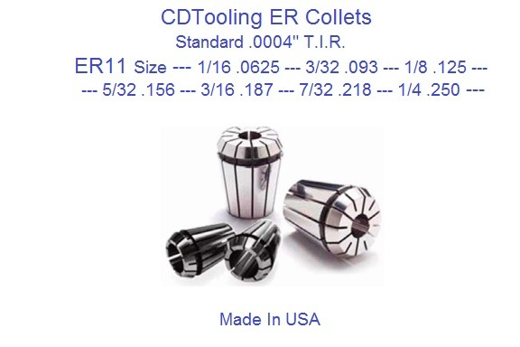 ER11 Collets Standard USA 1/16, 3/32, 1/8, 5/32, 3/16, 7/32, 1/4 ID 1914-